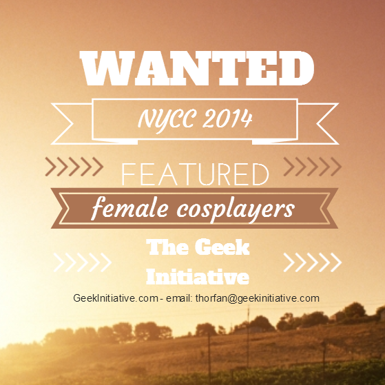 The Geek Initiative To Feature Female Cosplayers (And Characters) Attending NYCC