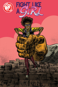 Fight Like A Girl Issue #2 - Action Lab