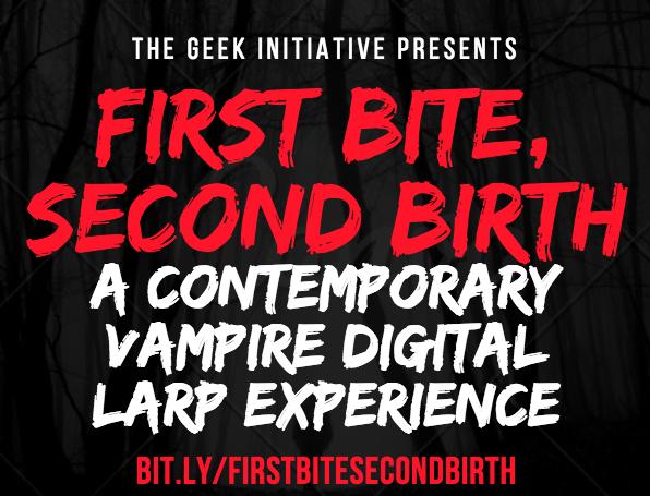 First Bite, Second Birth: Vampire Digital Larp Tickets and Game Schedule