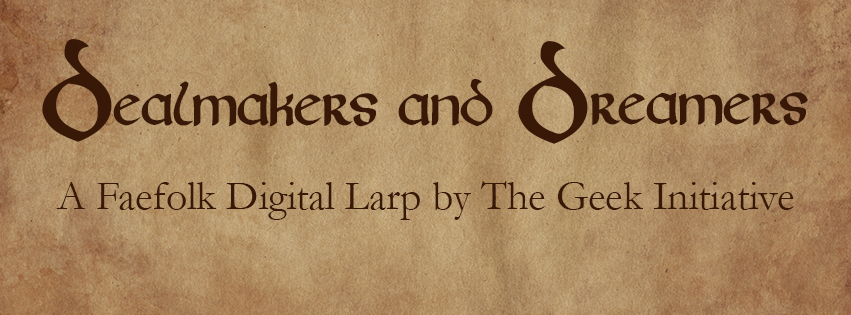 Dealmakers and Dreamers: A Faefolk Digital Larp Dates and Tickets